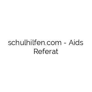 Aids Referat