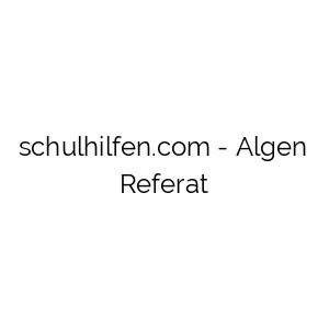 Algen Referat