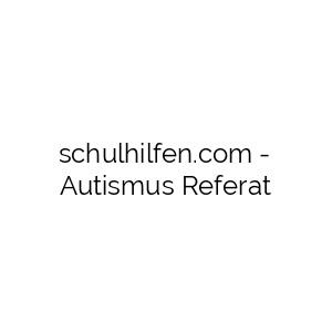 Autismus Referat