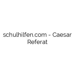 Caesar Referat
