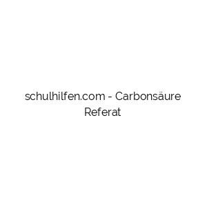 Carbonsäure Referat