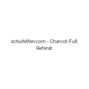 Charcot-Fuß Referat