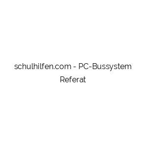 PC-Bussystem Referat