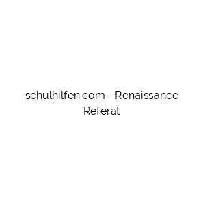 Renaissance Referat