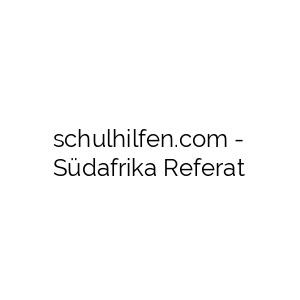 Südafrika Referat