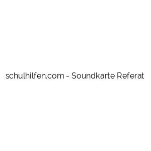 Soundkarte Referat